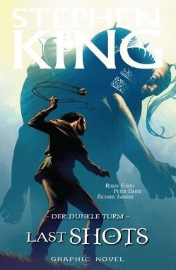 Stephen Kings Der Dunkle Turm von David,  Peter, Furth,  Robin, Isanove,  Richard, King,  Stephen