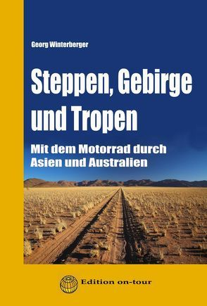 Steppen, Gebirge und Tropen von Winterberger,  Georg