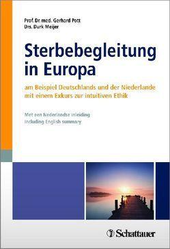 Sterbebegleitung in Europa von Meijer,  Durk, Pott,  Gerhard