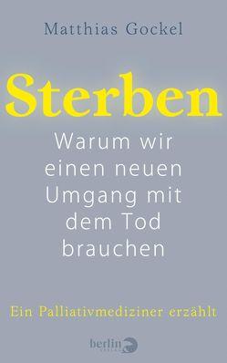 Sterben von Gockel,  Matthias, Kobold,  Oliver
