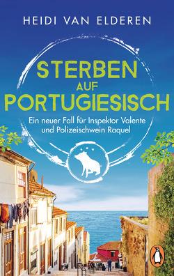 Sterben auf Portugiesisch von Elderen,  Heidi van