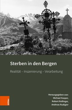 Sterben in den Bergen von Kasper,  Michael, Rollinger,  Robert, Rudigier,  Andreas