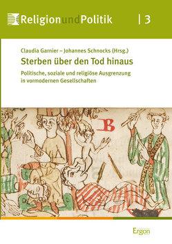 Sterben über den Tod hinaus von Garnier,  Claudia, Schnocks,  Johannes