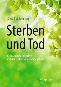 Sterben und Tod von Buchmann,  Knud Eike