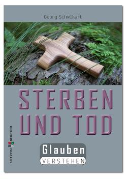 Sterben und Tod von Schwikart,  Georg