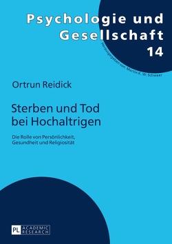 Sterben und Tod bei Hochaltrigen von Reidick,  Ortrun