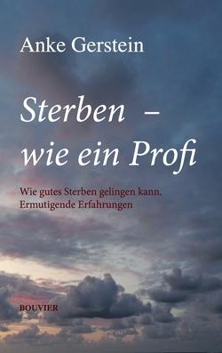 Sterben – wie ein Profi von Gerstein,  Anke