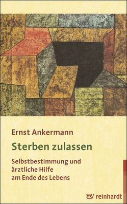 Sterben zulassen von Ankermann,  Ernst, Mahrenholz,  E G