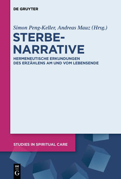 Sterbenarrative von Mauz,  Andreas, Peng-Keller,  Simon