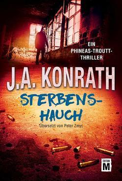 Sterbenshauch von Konrath,  J.A., Zmyj,  Peter