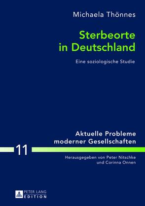 Sterbeorte in Deutschland von Thönnes,  Michaela