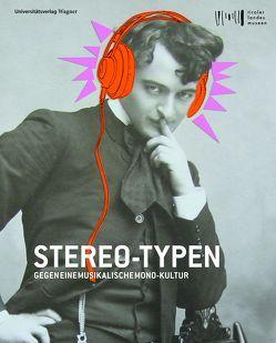 Stereo-Typen. Gegen eine musikalische Monokultur von Tiroler Landesmuseen