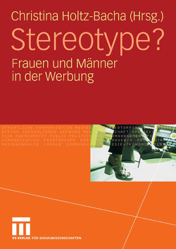 Stereotype? von Holtz-Bacha,  Christina