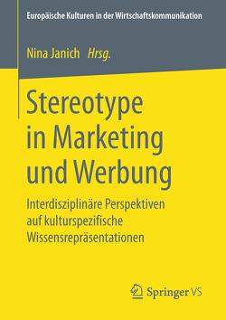 Stereotype in Marketing und Werbung von Janich,  Nina