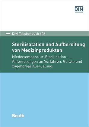 Sterilisation und Aufbereitung von Medizinprodukten