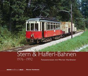 Stern & Hafferl-Bahnen 1976-1992 von Hardmeier,  Werner