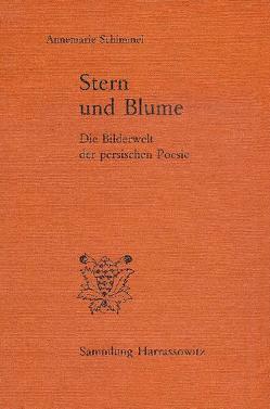 Stern und Blume von Schimmel,  Annemarie