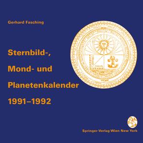 Sternbild-, Mond- und Planetenkalender 1991–1992 von Fasching,  Gerhard
