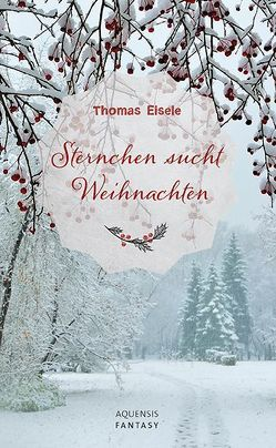 Sternchen sucht Weihnachten von Eisele,  Thomas