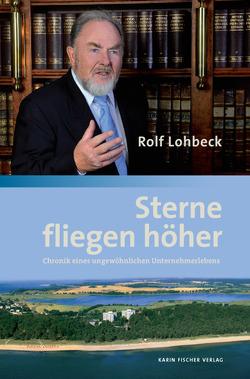Sterne fliegen höher von Lohbeck,  Rolf