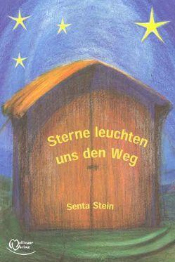 Sterne leuchten uns den Weg von Stein,  Senta
