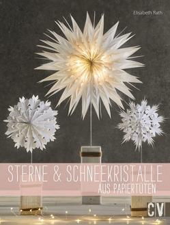 Sterne & Schneekristalle aus Papiertüten von Rath,  Elisabeth