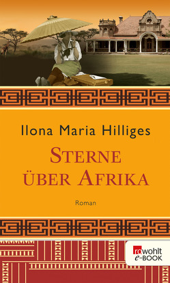 Sterne über Afrika von Hilliges,  Ilona Maria