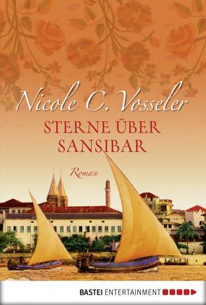 Sterne über Sansibar von Vosseler,  Nicole C.