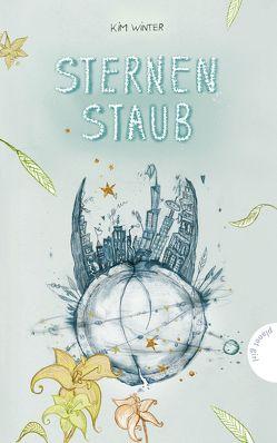 Sternen-Trilogie 3: Sternenstaub – inklusive E-Book von Ammon,  Maria-Franziska, Winter,  Kim