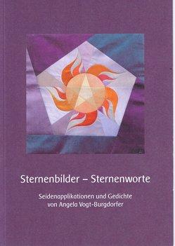 Sternenbilder – Sternenworte von Piffaretti,  Ursula, Vogt-Burgdorfer,  Angela