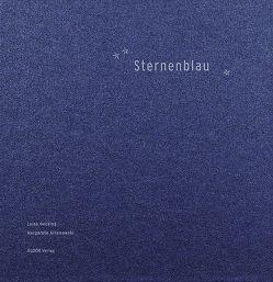 Sternenblau von Arlamowski,  Margarete, Hecking,  Luisa