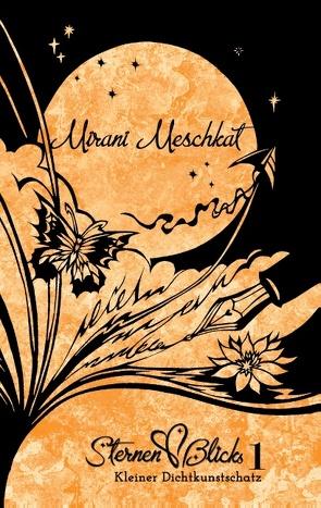 SternenBlicks kleiner Dichtkunstschatz 1 von Mattner,  Stephanie, Meschkat,  Mirani