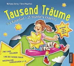 Sternenfänger. Tausend Träume. Audio-CD2 von Hering,  Wolfgang, Meyerholz,  Bernd