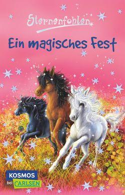 Sternenfohlen 11: Ein magisches Fest von Chapman,  Linda, Rasch,  Ursula, Schröter,  Carolin Ina