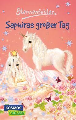 Sternenfohlen 4: Saphiras großer Tag von Chapman,  Linda, Rasch,  Ursula, Schröter,  Carolin Ina