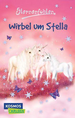 Sternenfohlen 7: Wirbel um Stella von Chapman,  Linda, Rasch,  Ursula, Schröter,  Carolin Ina