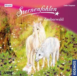 Sternenfohlen (Folge 13): Im Zauberwald von Chapman,  Linda, United Soft Media Verlag GmbH