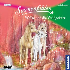 Sternenfohlen (Folge 16): Wolke und die Waldgeister von Chapman,  Linda, United Soft Media Verlag GmbH