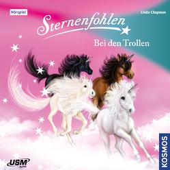 Sternenfohlen (Folge 18): Bei den Trollen von Chapman,  Linda, United Soft Media Verlag GmbH