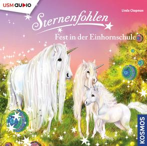 Sternenfohlen (Folge 25): Fest in der Einhornschule von Chapman,  Linda, United Soft Media Verlag GmbH
