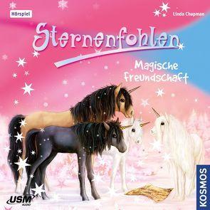 Sternenfohlen (Folge 3): Magische Freundschaft von Chapman,  Linda, United Soft Media Verlag GmbH