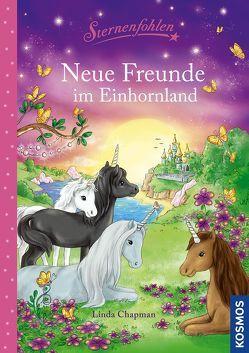 Sternenfohlen, Neue Freunde im Einhornland von Chapman,  Linda, Reitz,  Nadine