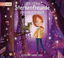 Sternenfreunde – Leonie und die Wildkatze von Chapman,  Linda, Fleming,  Lucy, Rahn,  Sabine, Schadt,  Shandra