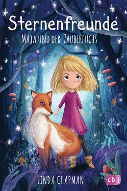 Sternenfreunde – Maja und der Zauberfuchs von Chapman,  Linda, Fleming,  Lucy, Rahn,  Sabine