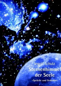 Sternenhimmel Der Seele Von Schulz Ingolf Sprüche Und Gedichte