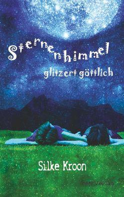 Sternenhimmel glitzert göttlich von Klewer,  Detlef, Kroon,  Silke