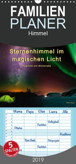 Sternenhimmel im magischen Licht – Polarlicht und Milchstraße – Familienplaner hoch (Wandkalender 2019 , 21 cm x 45 cm, hoch) von Roder,  Peter