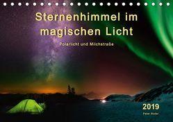 Sternenhimmel im magischen Licht – Polarlicht und Milchstraße (Tischkalender 2019 DIN A5 quer) von Roder,  Peter