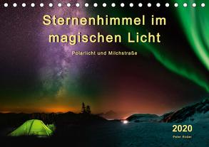 Sternenhimmel im magischen Licht – Polarlicht und Milchstraße (Tischkalender 2020 DIN A5 quer) von Roder,  Peter