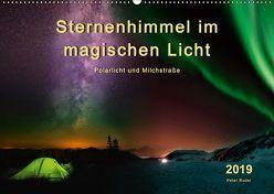 Sternenhimmel im magischen Licht – Polarlicht und Milchstraße (Wandkalender 2019 DIN A2 quer) von Roder,  Peter